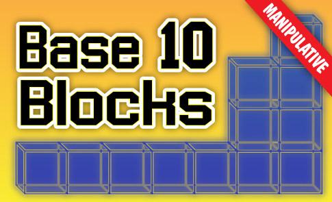 Base Ten Blocks Interactive | Fuel the Brain